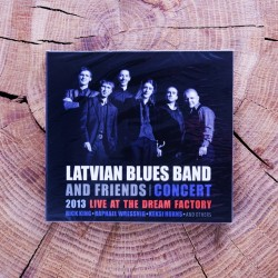 Latvian Blues Band and Friends, Koncerts Live at the Dream Factory (2013) CD